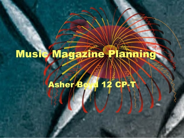 Music Magazine Planning Asher Boyd 12 CP-T