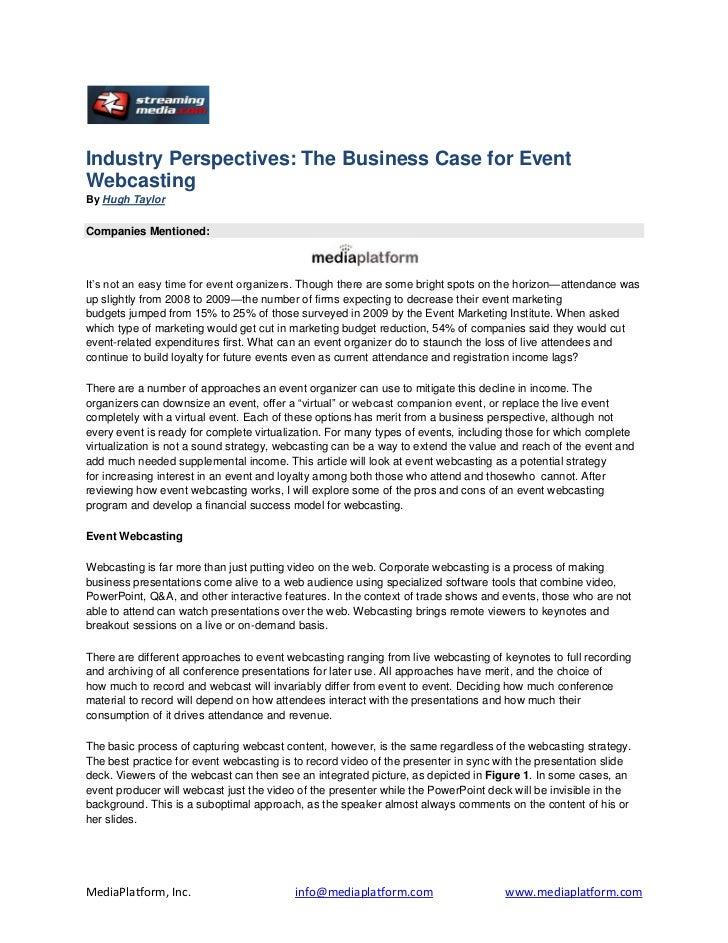 Industry Perspectives: The Business Case for EventWebcastingBy Hugh TaylorCompanies Mentioned:It's not an easy time for ev...