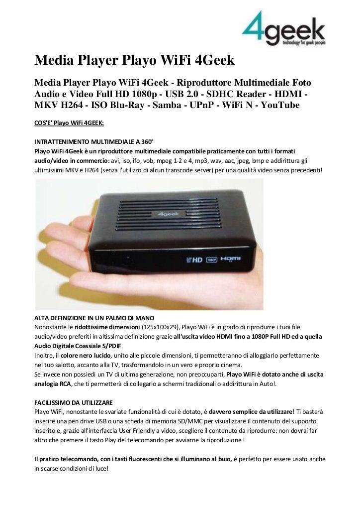 Media Player Playo WiFi 4Geek<br />Media Player Playo WiFi 4Geek - Riproduttore Multimediale Foto Audio e Video Full HD 10...