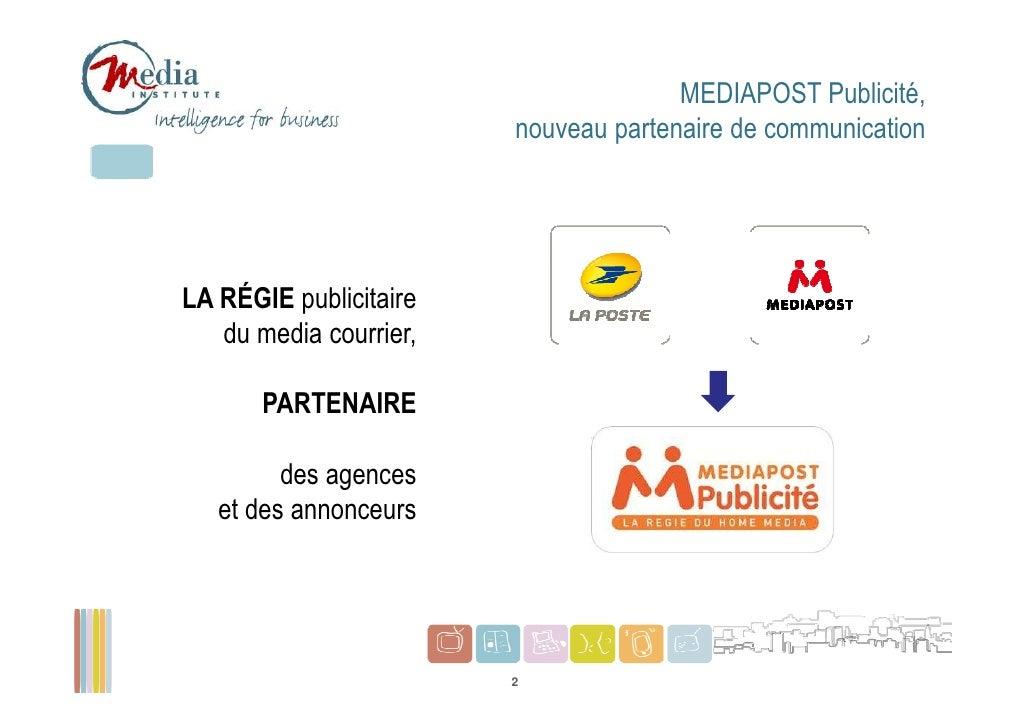 MEDIAPOST Publicité,                        nouveau partenaire de communicationLA RÉGIE publicitaire   du media courrier, ...