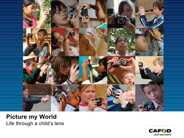 Picture my World Life through a child's lens