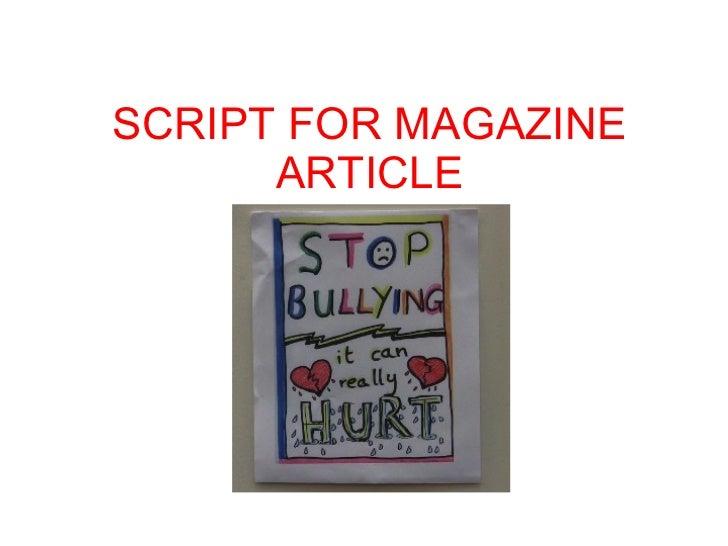 SCRIPT FOR MAGAZINE ARTICLE