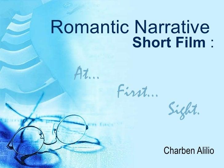 Romantic Narrative   Short Film  : Charben Alilio At…  First…  Sight.