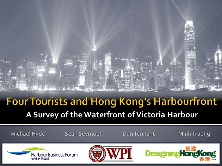 A Survey of the Waterfront of Victoria Harbour  Michael Hyde   Sean Seymour   Dan Tennant    Minh Truong