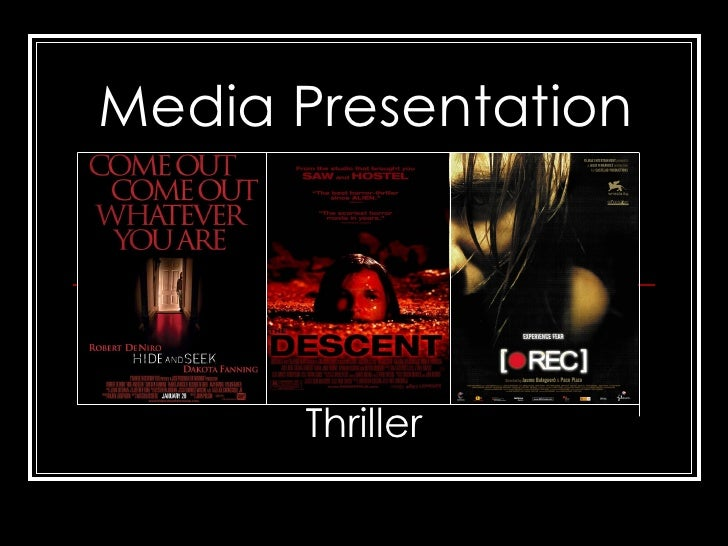 Media Presentation Thriller