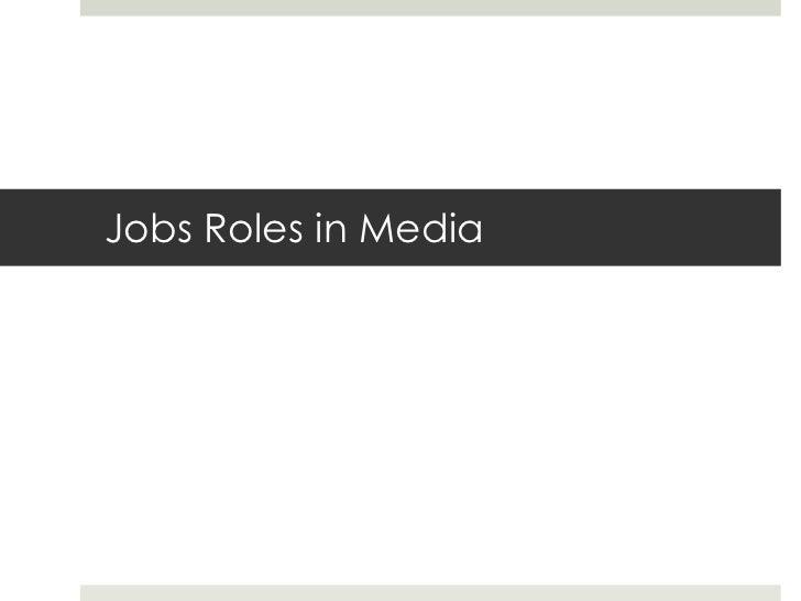 Jobs Roles in Media <br />