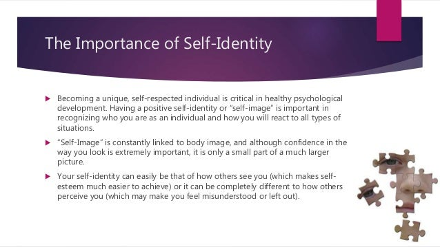 developmental issues in identity formation and self esteem Identity development, personality, and well-being in adolescence and emerging adulthood theory tity or self identity development can be guided by an individualist perspective (eg self-esteem, anxiety.