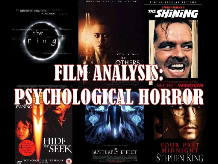 FILM ANALYSIS:<br />PSYCHOLOGICAL HORROR<br />