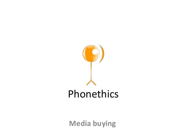 PhonethicsMedia buying