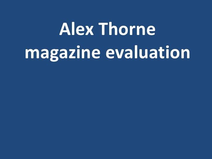 Alex Thornemagazine evaluation