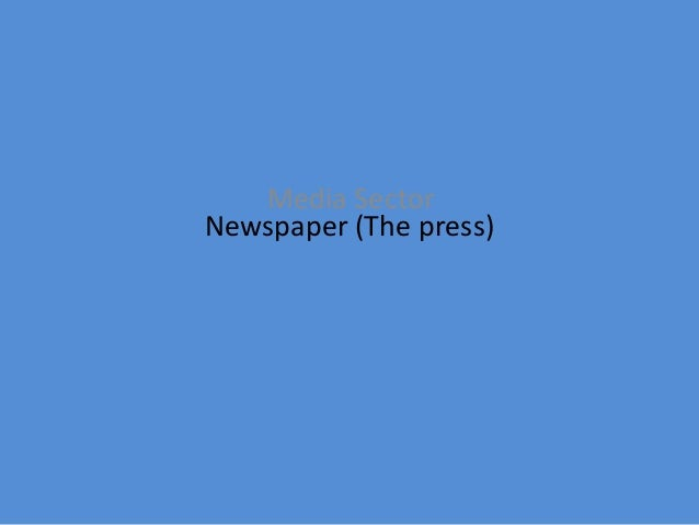 Newspaper (The press) Media Sector
