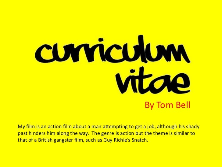 By Tom Bell<br />My film is an action film about a man attempting to get a job, although his shady past hinders him along ...