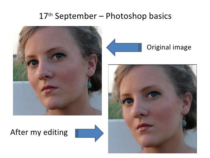 17 th  September – Photoshop basics After my editing Original image
