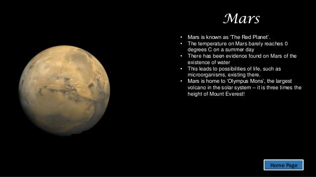Mars • • • • •  Mars is known as 'The Red Planet'. The temperature on Mars barely reaches 0 degrees C on a summer day Ther...