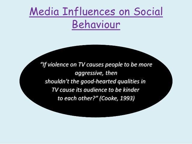 5) Media influences on anti-social behaviour
