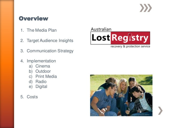 Overview1. The Media Plan2. Target Audience Insights3. Communication Strategy4. Implementation    a) Cinema    b) Outdoor ...
