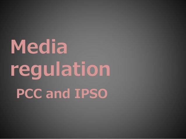 Media regulation PCC and IPSO