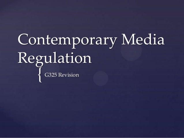 {Contemporary MediaRegulationG325 Revision