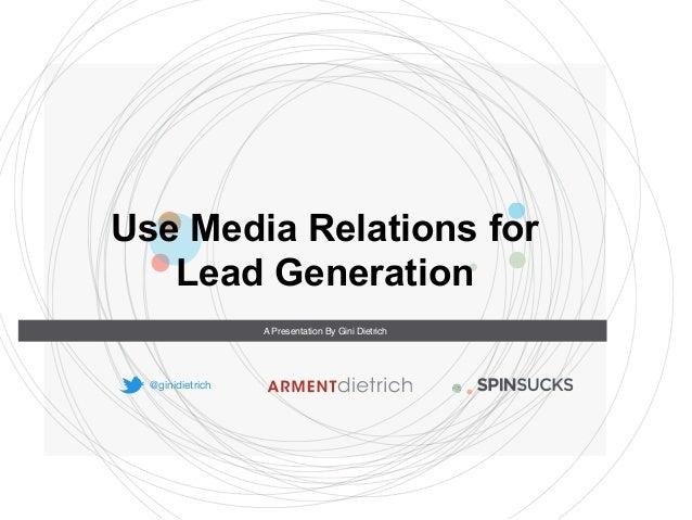 Media Relations for Lead Generation Slide 2