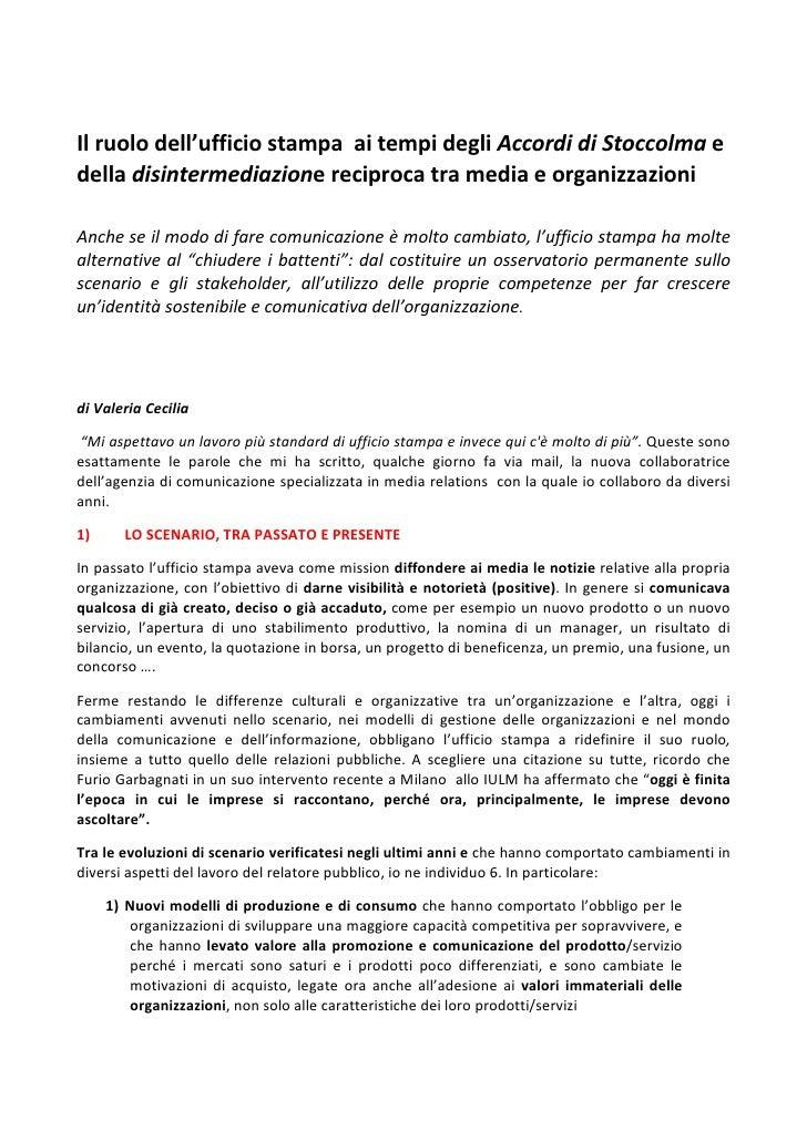 Il ruolo dell'ufficio stampa ai tempi degli Accordi di Stoccolma edella disintermediazione reciproca tra media e organizza...