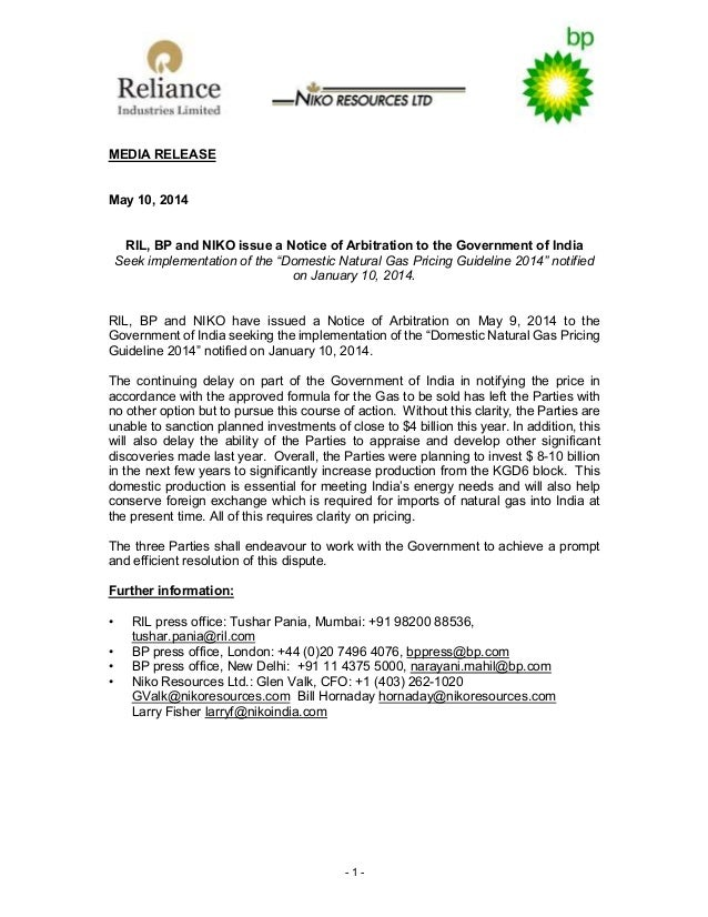 - 1 - MEDIA RELEASE May 10, 2014 RIL, BP and NIKO issue a Notice of Arbitration to the Government of India Seek implementa...