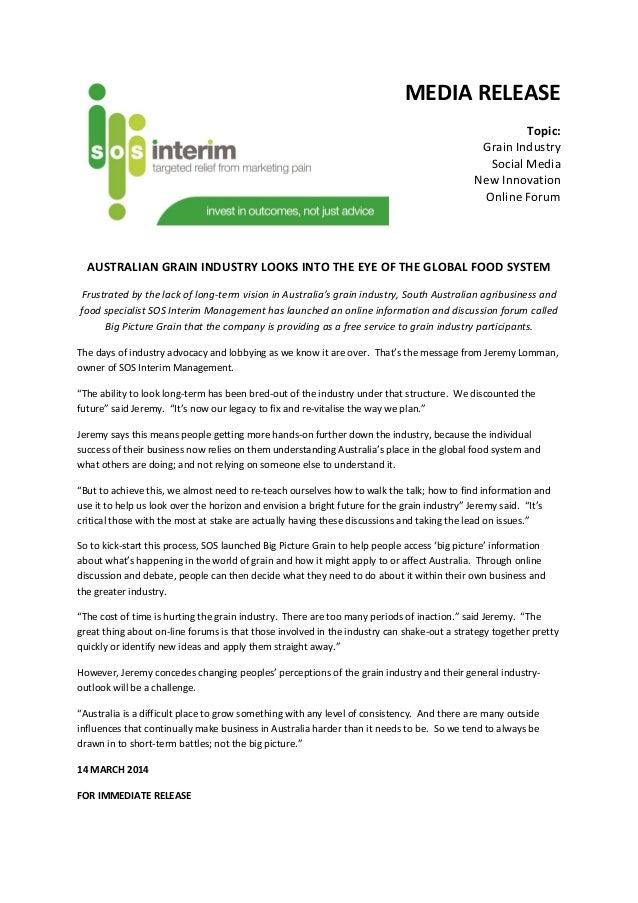 MEDIA RELEASE Topic: Grain Industry Social Media New Innovation Online Forum AUSTRALIAN GRAIN INDUSTRY LOOKS INTO THE EYE ...