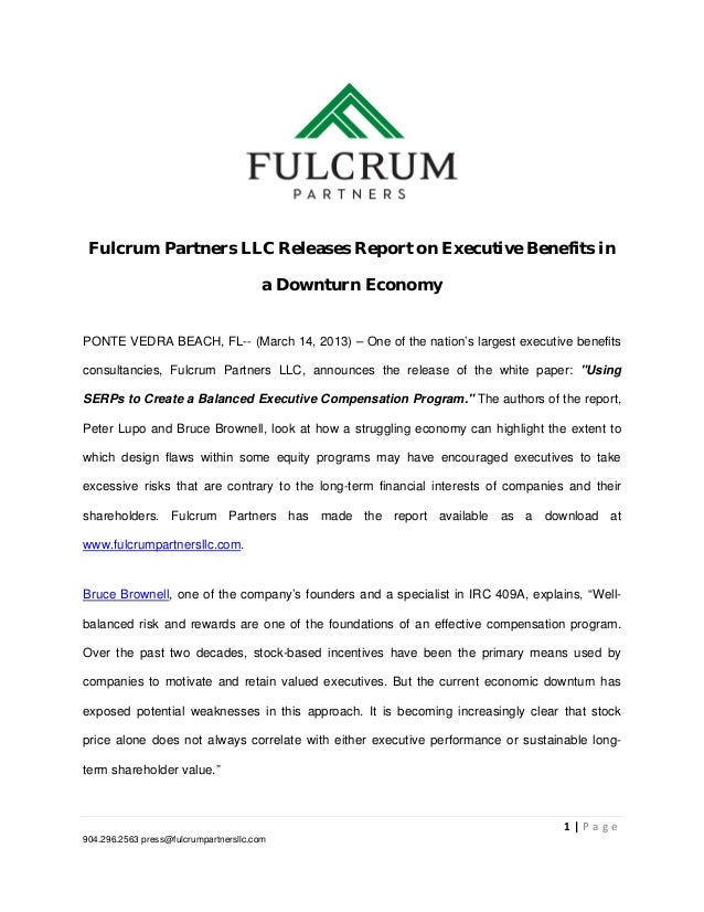 Fulcrum Partners LLC Releases Report on Executive Benefits in                                        a Downturn Econo...