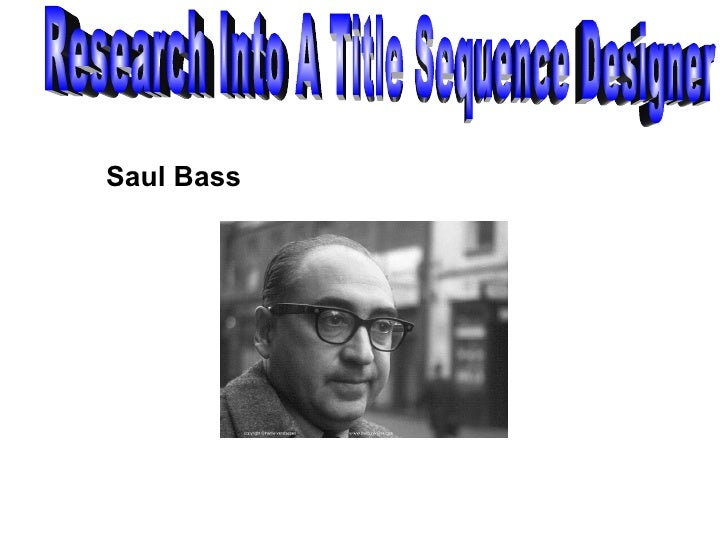 Saul Bass Research Into A Title Sequence Designer