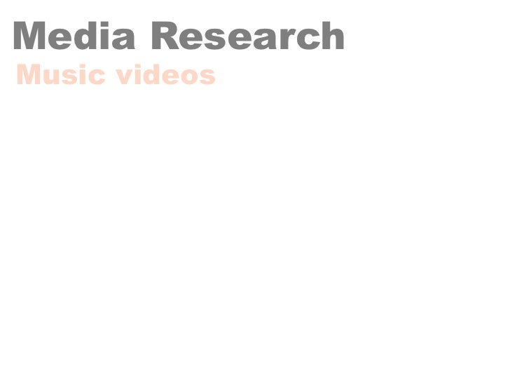 Media ResearchMusic videos