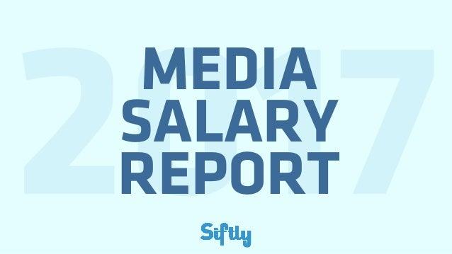 MEDIA SALARY REPORT