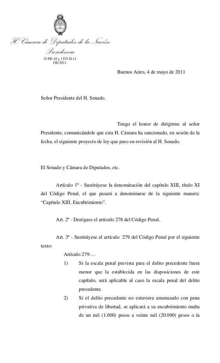 H. Cámara de Diputados de la Nación           Presidencia           15-PE-10 y 1335-D-11                 OD 2011          ...
