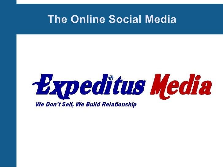 The Online Social Media