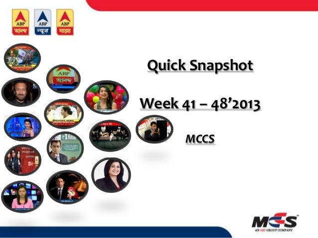 Quick Snapshot Week 41 – 48'2013 MCCS