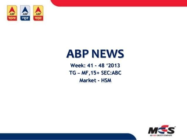 ABP NEWS Week: 41 - 48 '2013 TG – MF,15+ SEC:ABC Market - HSM