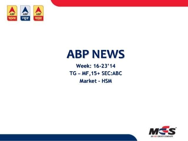 ABP NEWS Week: 16-23'14 TG – MF,15+ SEC:ABC Market - HSM