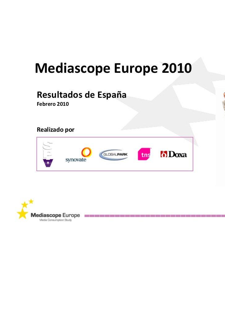 MediascopeEurope2010ResultadosdeEspañaFebrero2010Realizadopor