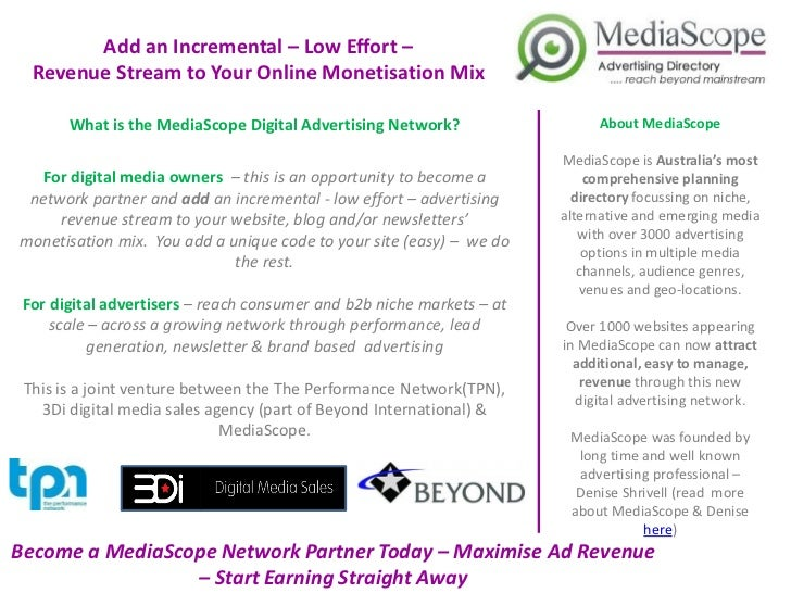 Add an Incremental – Low Effort –  Revenue Stream to Your Online Monetisation Mix       What is the MediaScope Digital Adv...
