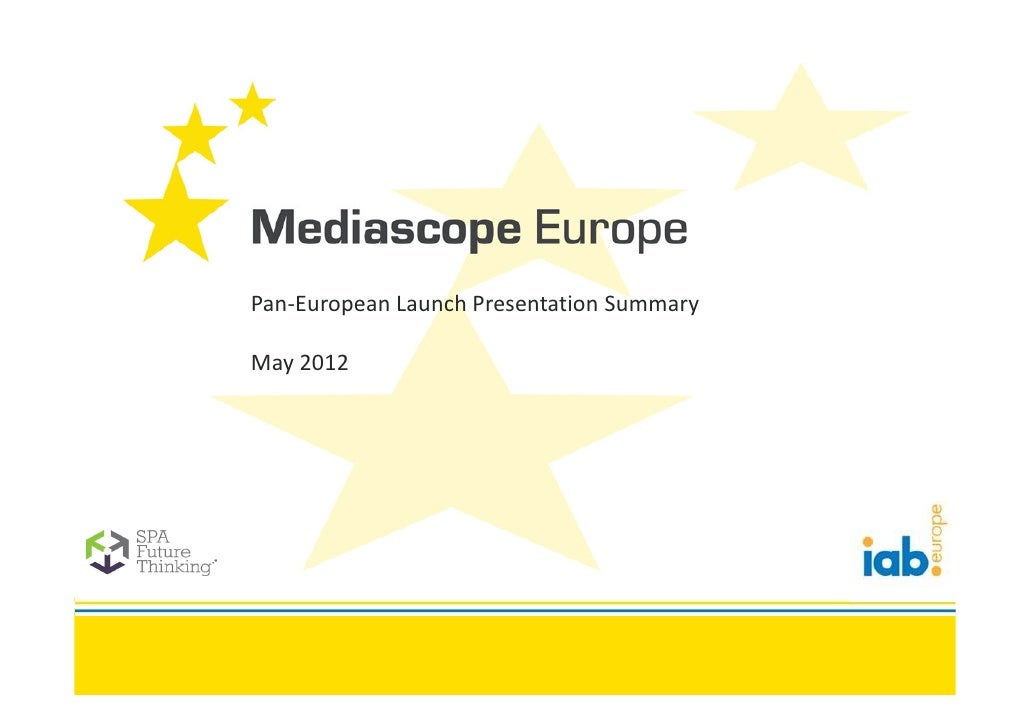 Pan-European Launch Presentation SummaryMay 2012