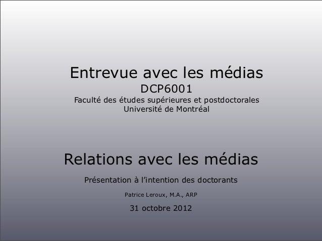 Entrevue avec les médias                   DCP6001 Faculté des études supérieures et postdoctorales              Universit...
