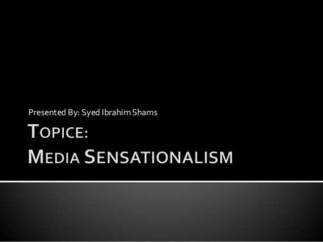 Presented By: Syed Ibrahim Shams