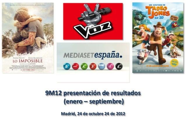 9M12presentaciónderesultados     (enero– septiembre)     Madrid,24deoctubre24de2012
