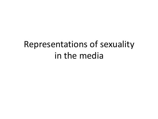 representation of sexuality in tv The conversation below is excerpted from an online discussion on relationships, identity, and sexuality that obos hosted when putting together the 2011 edition of.