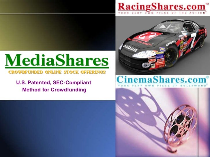 U.S. Patented, SEC-Compliant  Method for Crowdfunding