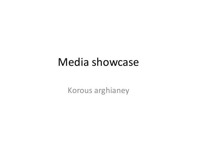 Media showcase Korous arghianey