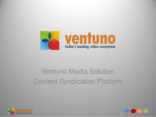 Ventuno Media Solution Content Syndication Platform