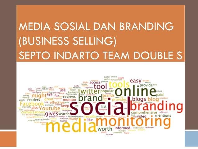 Kenapa saat ini media social dijadikan tempat untuk mempromosikan branding?  Jawabannya adalah media sosial adalah media...