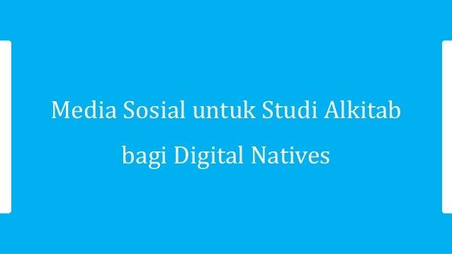 Media Sosial untuk Studi Alkitab bagi Digital Natives