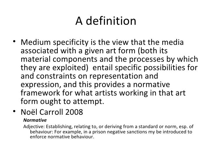 Form Definition In Art : Media specificity level lecture final
