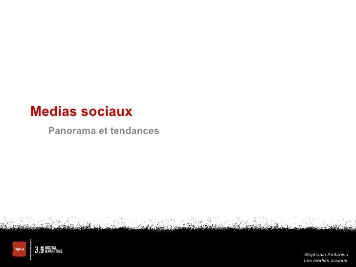Medias sociaux Panorama et tendances