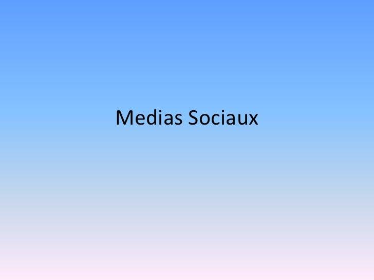 Medias Sociaux<br />